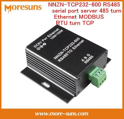 Быстрый Свободный Корабль 2 ШТ. NNZN-TCP232-600 RS485 последовательный порт сервера 485 очередь Ethernet MODBUS RTU очередь TCP