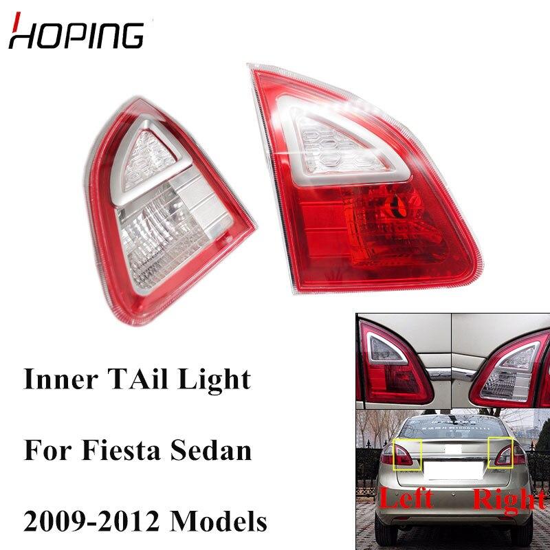 En espérant intérieur pare-chocs arrière feu arrière feu arrière pour Ford Fiesta berline 2009 2010 2011 2012 feu de frein arrière sans ampoule
