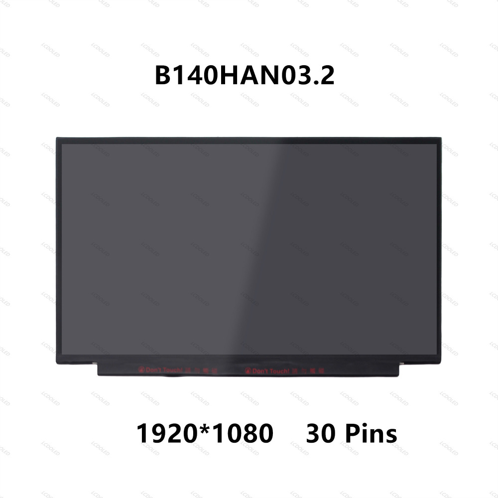 14.0 IPS LCD LED Laptop Screen Panel Matrix Replacement B140HAN03.2 5D10L07547 For Lenovo FHD Display 30pins Edgeless 1920X1080