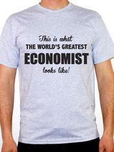 Summer Style T Shirt Short Men Worlds Greatest Economist – Science / Economics / Novelty Themed O-Neck Tall T Shirt