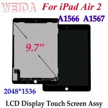 цена на WEIDA Screen Replacement 9.7 For iPad Air 2 LCD A1566 A1567 LCD Display Touch Screen Assembly Replacement for iPad 6 / air2