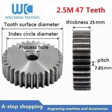 2.5M 47 Teeth Gear pinion 47T Mod 2.5 M=2.5m Right Teeth 45# steel positive gear CNC gear rack(China)
