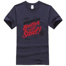 Better Call Saul letter printed summer Short Sleeve Men T shirt fashion funny t shirts brand clothing t shirt men kpop tops tee