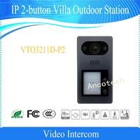 Бесплатная доставка Dahua Видеодомофоны Дверные звонки ip 2 кнопка вилла Открытый станции без логотипа vto3211d p2