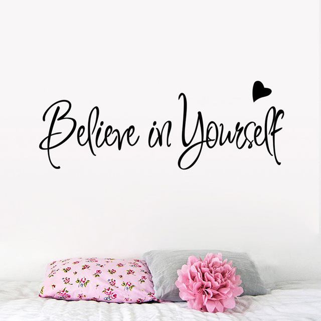 Believe In Yourself Inspirational Quotes Wall Stickers Home Decor Wall  Decal Art Decor Living Room Quote