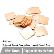 100pcs 15x15mm 0.1mm 0.3mm 0.5mm 0.8mm 1.2mm 1.5mm Copper Heatsinks Copper Pad  Heatsink Copper Shim Thermal Pads for Laptop IC copper plate sheet 0 8x100x100mm c11000 iso plates high pure 99 9% cu tablets strip shim thermal pad diy material cool metal art