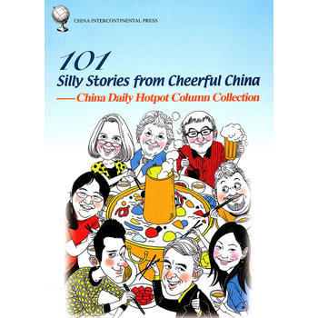 101 Silly Stories From Cheerful China China Daily Hotpot Column Collection Language English Paper Book-174