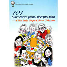 101 Silly Stories from Cheerful China China Daily Hotpot Column Collection Language English Paper Book-174 silly chemnitz