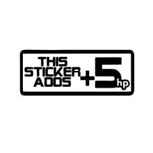 Nuova vendita calda Car styling questo adesivo aggiunge 5hp decalcomania del vinile Sticker Car styling adesivi creativi Jdm