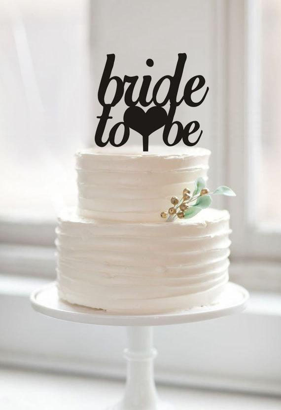 Bride to be Cake Topper, Wedding Bridal Shower Cake ...