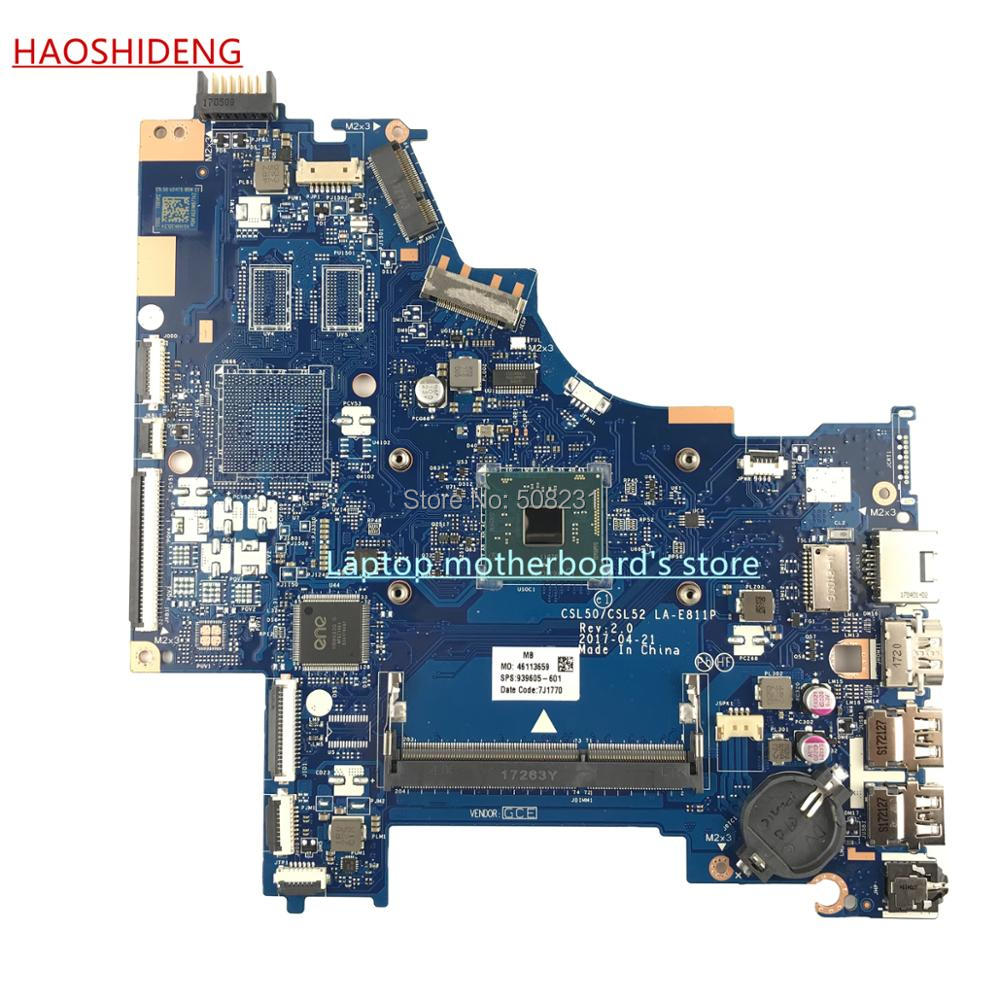 HAOSHIDENG 939605-601 CSL50/CSL52 LA-E811P mainboard forHP LAPTOP 15-BS 15-BS065NR motherboard with CelN306,fully Tested