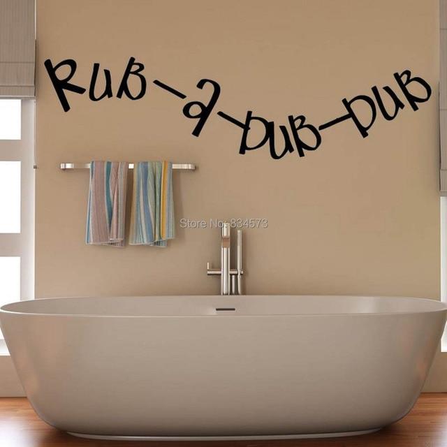 Rub A Dub Bathroom Kitchen Quote Wall Art Sticker Decal DIY Home Decoration  Decor Wall Mural