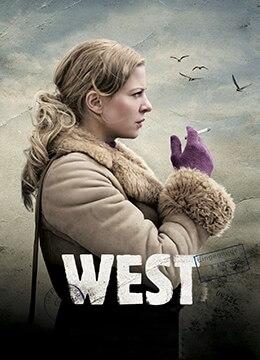 《西方》2013年德国剧情电影在线观看
