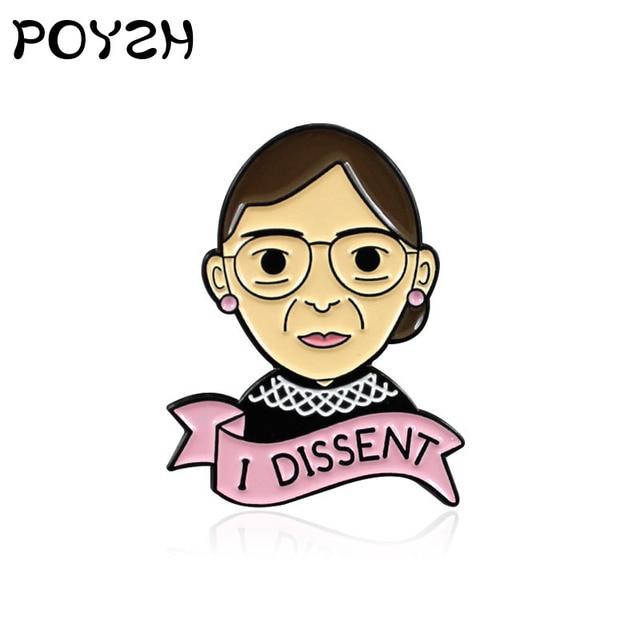 Ruth Bader Ginsburg 'I DISSENT' Femminismo Dello Smalto Spille per i Monili Delle Donne Femminile Indipendente Justice Spilla Cappello Cappotto Risvolto Distintivo
