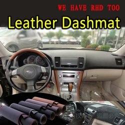 Dla Subaru Outback dziedzictwo B4 2003 2004 2005 2006 2007 2008 2009 skóra Dashmat pokrywa deski rozdzielczej mata na deskę rozdzielczą dywan samochodu stylizacji na