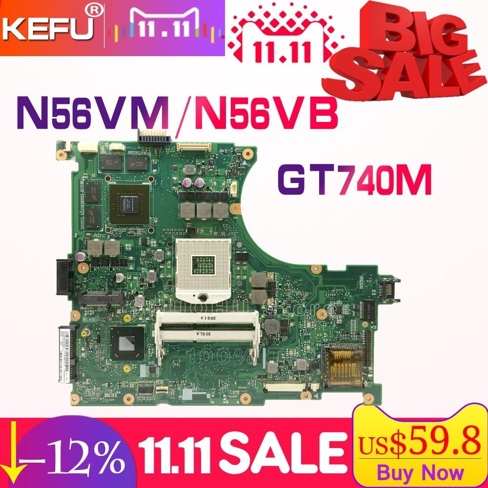 KEFU N56VB For ASUS N56VM N56VZ N56V N56VV N56VJ GT740M 4GB/Video laptop motherboard tested 100% work original mainboard original n56vv laptop motherboard for asus rev2 0 mainboard gt750 2g pga 989 hm76 fit n56v n56vm n56vj n56vz n56vb tested well