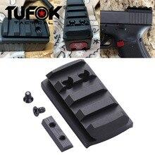 Tufok glock placa g17/19/22/23/26/27/34 glock montagem para viper sightmark burris ponto vermelho vista picatinny trilho adaptador base