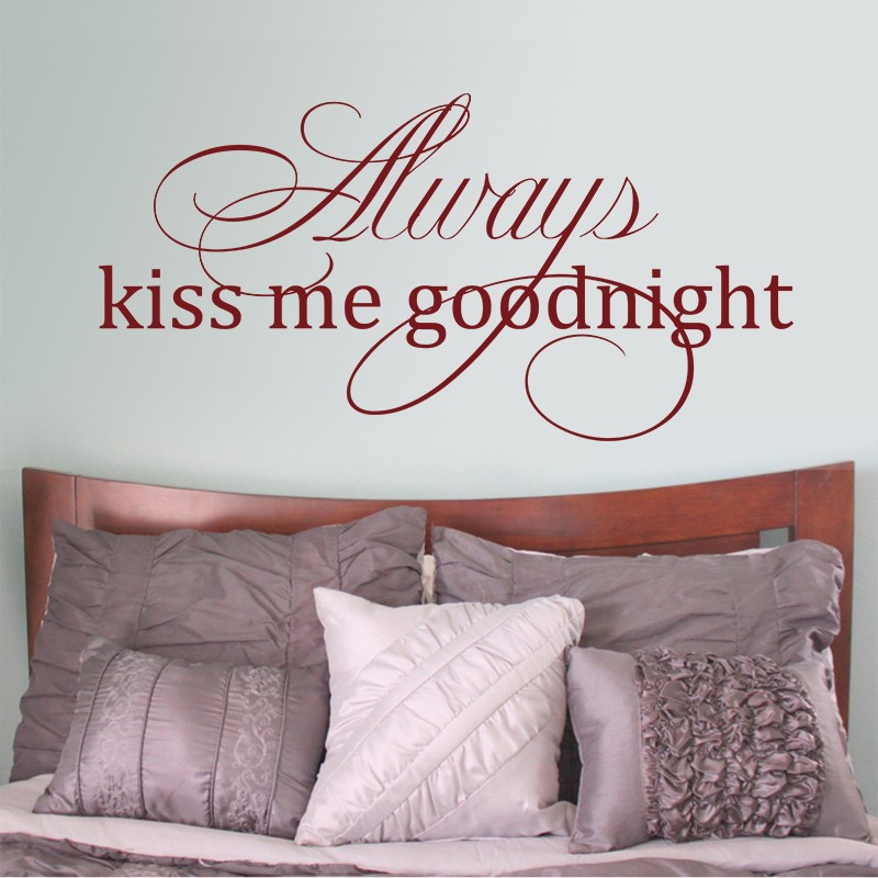 Love Wall Quote Always Kiss Me Goodnight Romantic Vinyl Wall Decals Couple  Bedroom Decor 34 Part 64