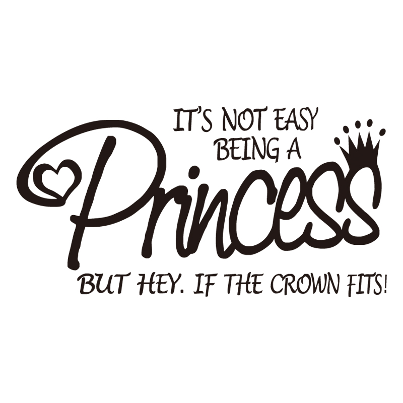 Its Not Easy Being A Princess Wall Stickers For Girls Bedroom Vinyl