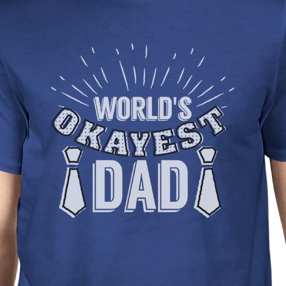 orlds okayest dad mens - 1000×1000