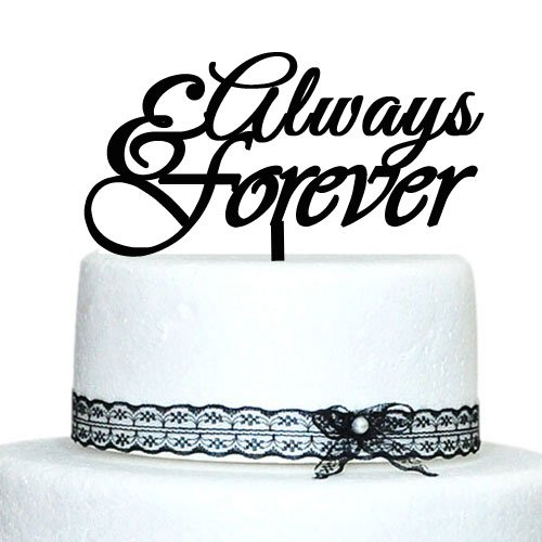 Wedding Cake Toppers Quotes: Personalized Wedding Cake Toppers, Custom Quote Always And