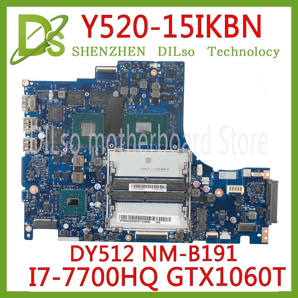 KEFU DY512 NM-B191 Motherboard For Lenovo Y520-15IKBN Laptop Motherboard NM-B191 I7-7700HQ GTX1060TI Original Test Mainboard