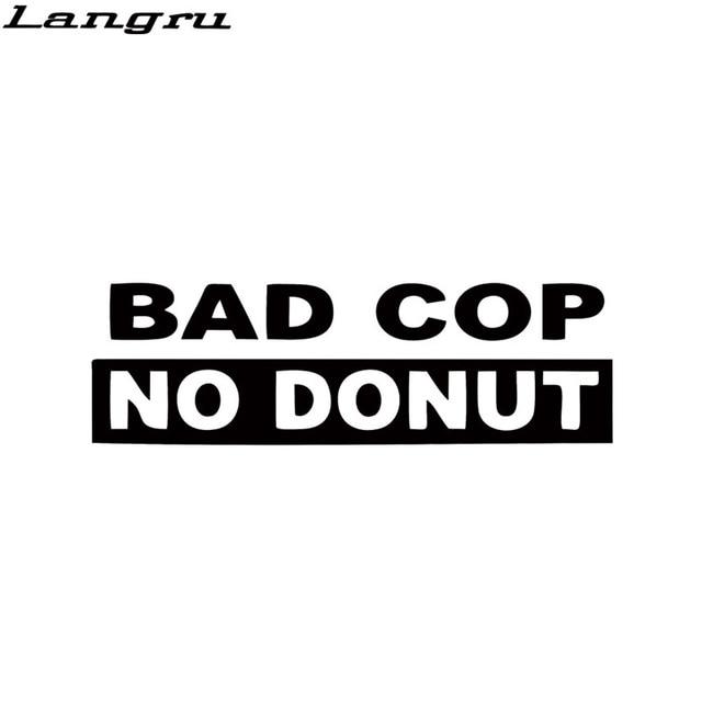 Langru bad cop no donut decal funny interesting car styling truck vinyl sticker racing window decal