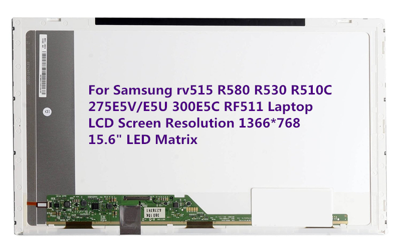 For Samsung rv515 R580 R530 R510C 275E5V/E5U 300E5C RF511 Laptop LCD Screen Resolution 1366*768 HD 15.6 LED Matrix 15 6 led matrix for samsung rv515 matrix laptop lcd screen led display resolution 1366 768 hd