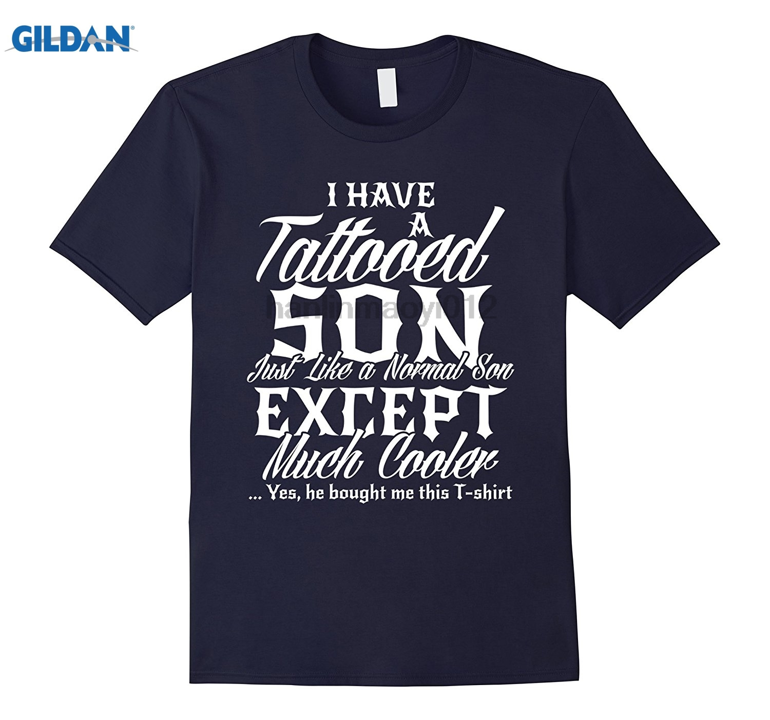 GILDAN Mens I Have a Tattooed Son Daddy Dad Papa Fathers Day Gift Shirt Hot Womens T-shi ...