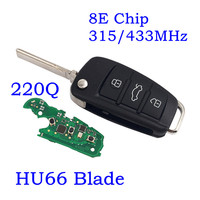 Flip Remote Key Control Fob 8E0 837 220Q 315MHz 433MHZ With 8E Chip HU66 Blade for Audi A6L Q7 3 Buttons