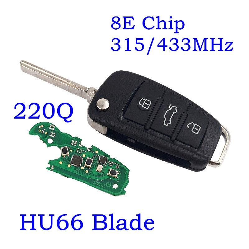 Flip télécommande télécommande Fob 8E0 837 220Q 315 MHz 433 MHZ avec 8E puce HU66 lame pour Audi A6L Q7 3 boutons