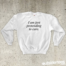 I Am Just Pretending To Care Sweatshirt-E532 i am a cat plaid insert sweatshirt