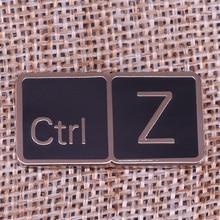 Ctrl Z التلبيب دبوس المهوس هدية لوحة المفاتيح شارة