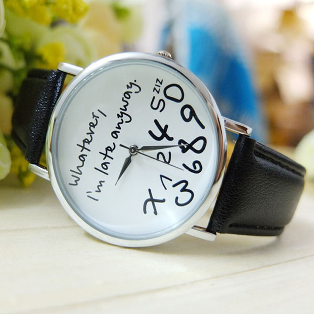 Whatever I am Late Anyway Letter Pattern Leather Watches