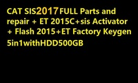 SIS 2017 Flash 2015 HDD 500GB ET 2015A Activator For SIS And ET2015A Unlimited Install For
