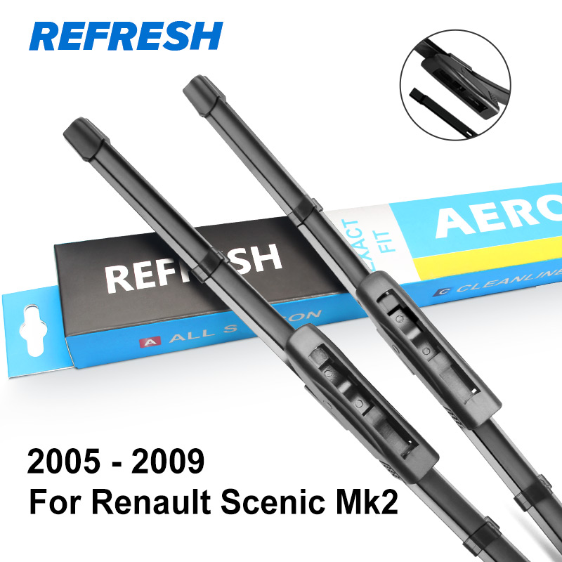 REFRESH Wiper Blades for Renault Scenic Fit Slider / Bayonet Arms Model Year from 2003 to - Цвет: 2005 - 2009