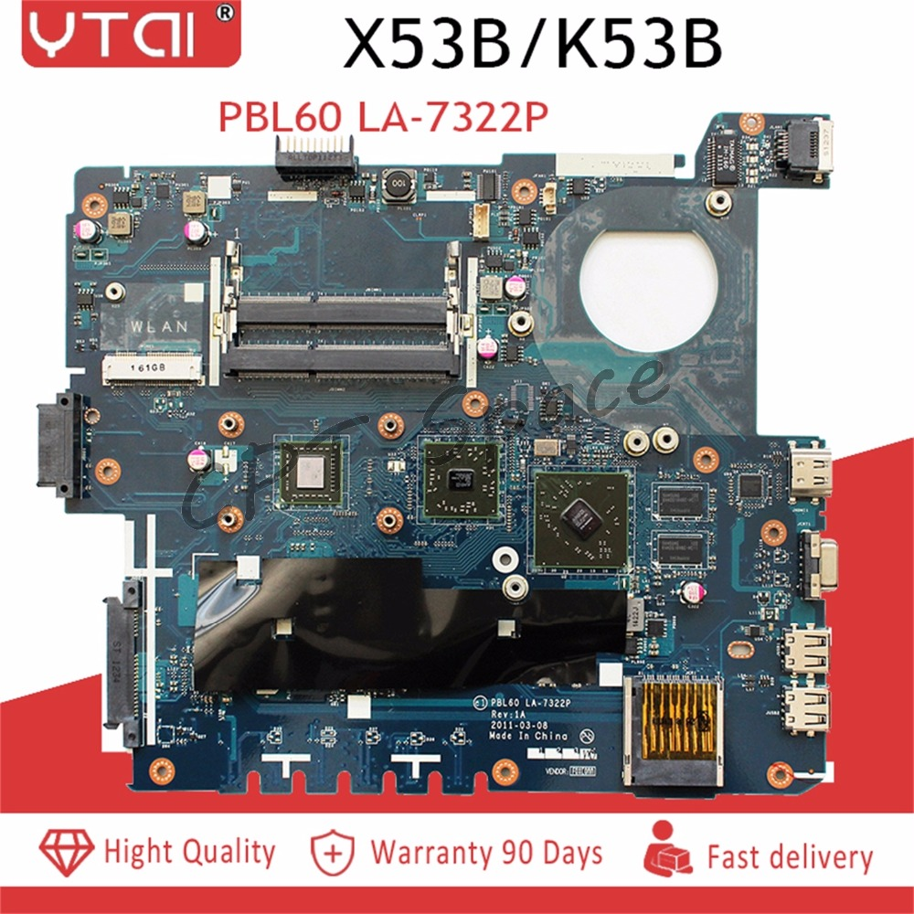 PBL60 LA 7322P K53B X53B Motherboard Onboard For ASUS X53B K53BY K53BR Laptop Motherboard with DDR3