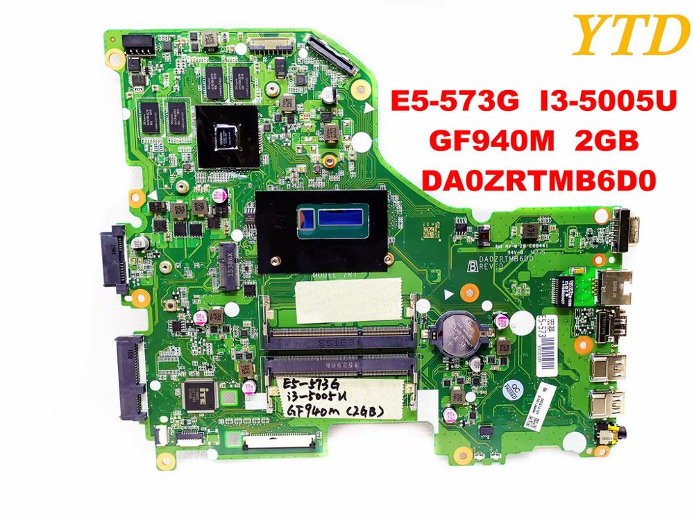 Original for font b ACER b font E5 573G laptop motherboard E5 573G I3 5005U GF940M