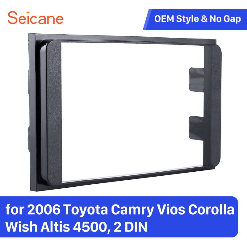 Seicane Double Din Car Stereo Refitting Frame for 2006 Toyota Camry Vios Corolla Wish Altis 4500 Installation Kit