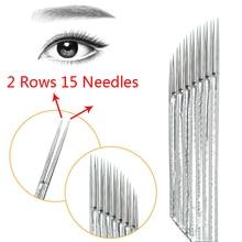 50 stücke 2 reihe 15 nadel Permanent Makeup Augenbrauen Tattoo Klinge Microblading Nadeln Für 3D Stickerei Manuelle Tattoo Pen Maschine