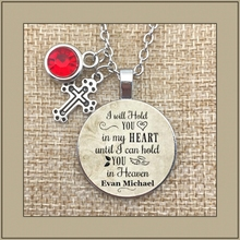 Lose the child, in memory, lose the baby, commemorate the necklace, I will hold you in my heart until I hold you in heaven pr5 five people you meet in heaven the bk