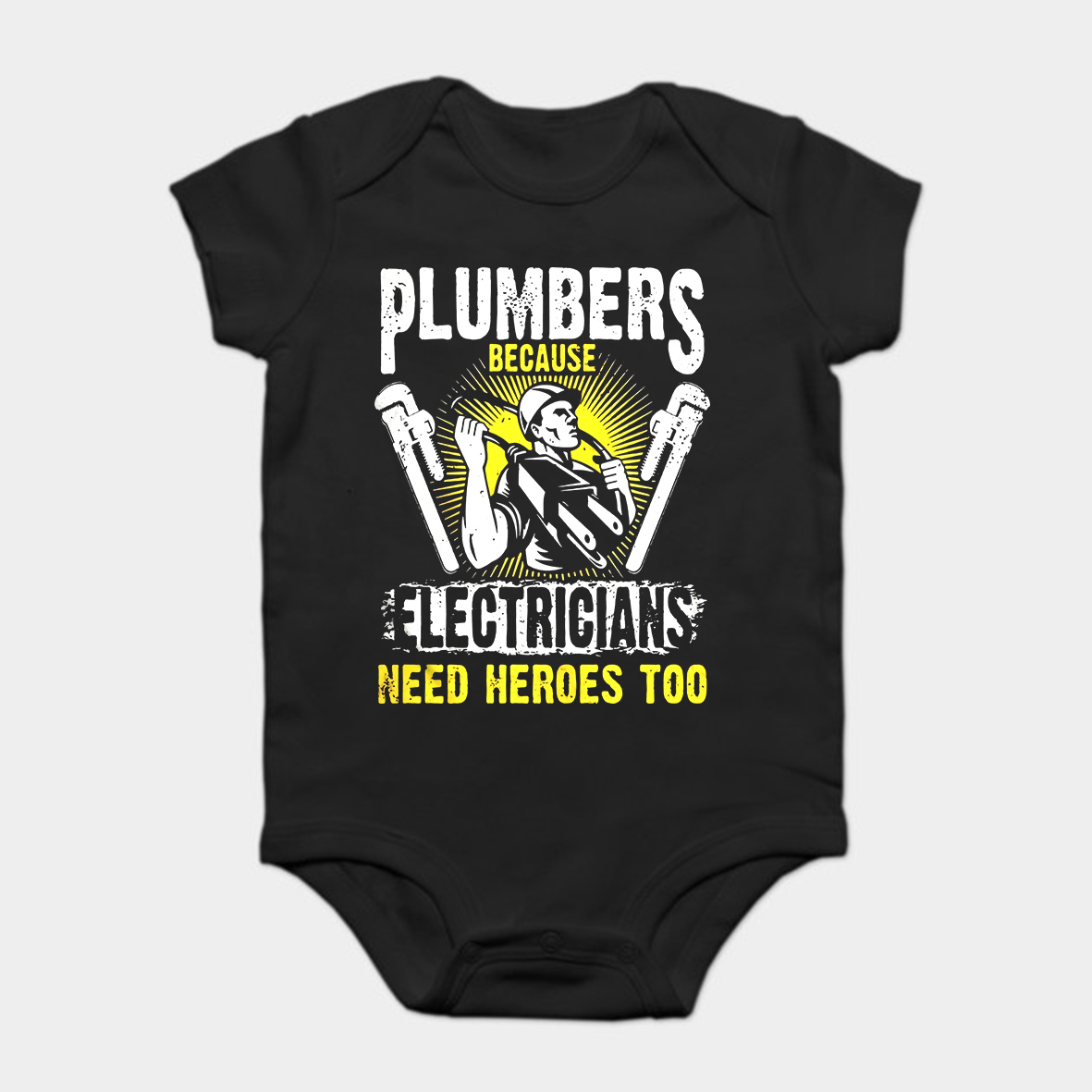 Baby Onesie Baby Bodysuits Kid T Shirt Funny Novelty Plumbers Because Electricians Need Heroes Too Cool Easy To Lubricate