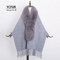 YCFUR Fashion Women Cashmere Poncho Wrap Shawl Winter Warm Shawls Stoles Women Real Fox Fur Collar Female Pashmina Scarves Wraps