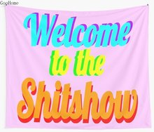 Welcome to the Shitshow Wall Tapestry Cover Beach Towel Throw Blanket Picnic Yoga Mat Home Decoration