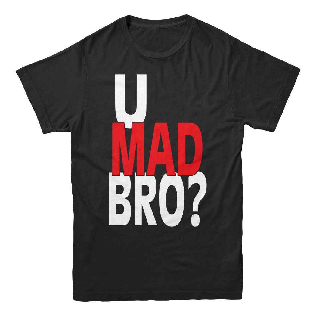 U Mad Bro Bruh Rood Wit Tekst Zeggen Dank Meme Humor College Grappige mannen T-shirt