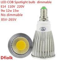 10 יחידות גבוהה לום E14 LED זרקור COB 9 W 12 W 15 W ניתן לעמעום AC110V 220 V הנורה LED אור ספוט תאורת מנורה חם/קר לבן