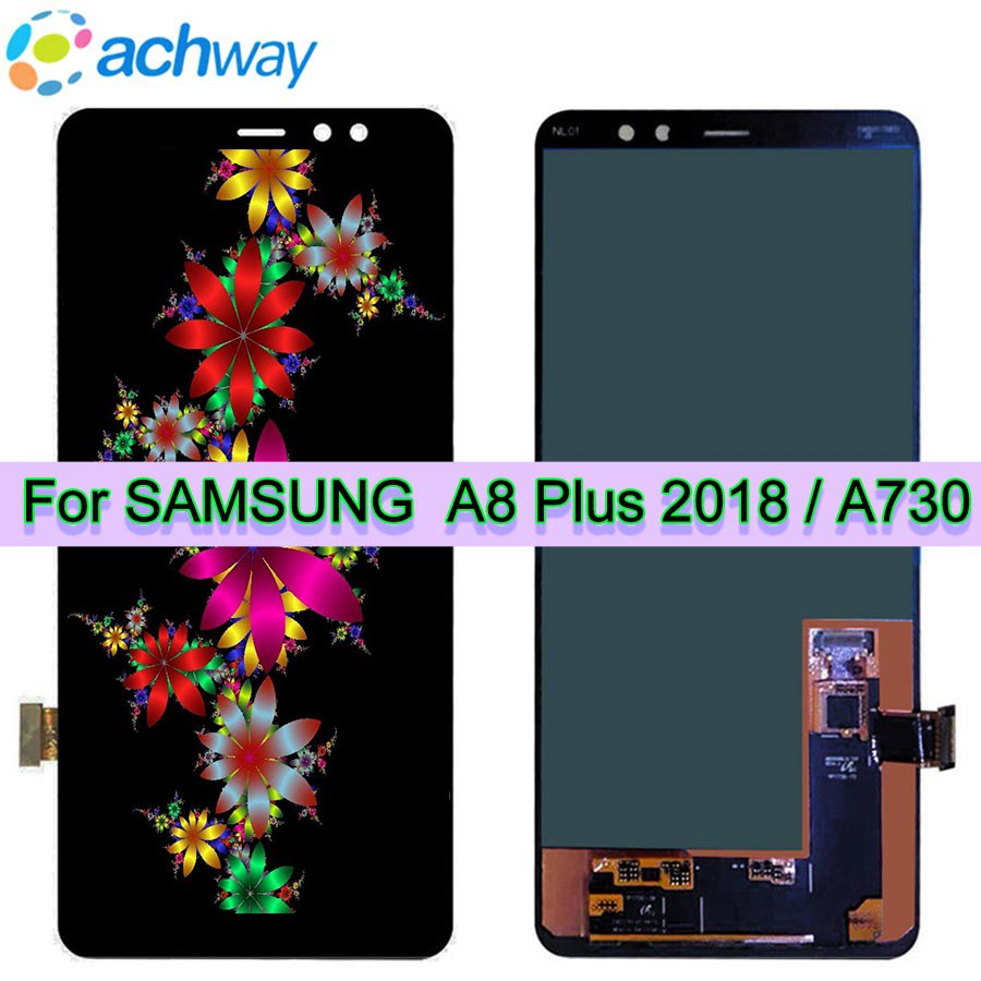 Super AMOLED For 6.0 SAMSUNG Galaxy A8 Plus 2018 LCD A730 + Display Touch Screen Digitizer Assembly For Samsung A730x LCDSuper AMOLED For 6.0 SAMSUNG Galaxy A8 Plus 2018 LCD A730 + Display Touch Screen Digitizer Assembly For Samsung A730x LCD