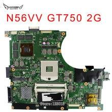 Original For ASUS N56VV motherboard N56VM REV:2.3 PM DDR3 GT750 N13P-GLR HM76 Fit N56VM N56VJ N56VZ laptop Mainboard work Well