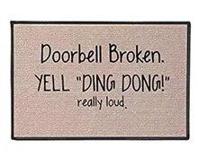 Doorbell Broken Yell Ding Dong! Really Loud Doormat Non-Slip Machine Washable Outdoor Indoor Entrance Decor Rug Mat