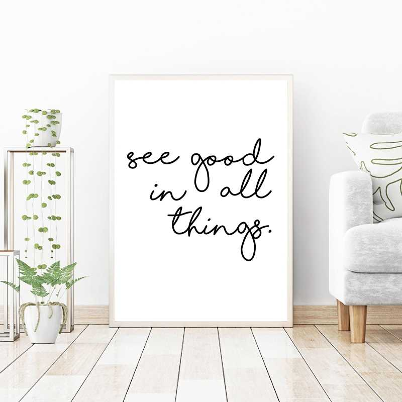 See good in all things Quotes Wall Art Canvas Poster Print , Minimalism Painting Black White Picture for Living Room Home Decor